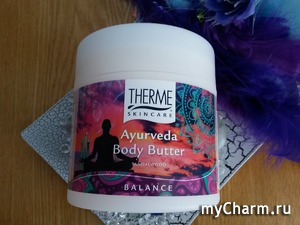 Нежность прикосновения Востока с маслом Аюрведа от Тherme