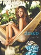 Анатомия аромата: Deseo, Jennifer Lopez