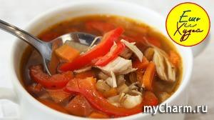 Изумительный Куриный Супчик! А еще и ПОЛЕЗНЫЙ! Ешь и худей!) Куриный суп с овощами и чечевицей